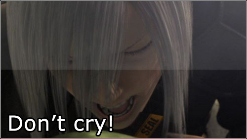 Don't cry!